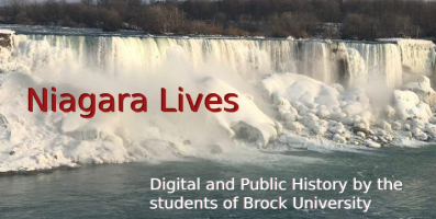 Niagara Lives: Public History By Brock University Students